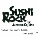 sushi-rock